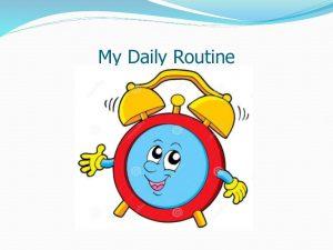 https://eduworldcircle.com/2017/09/01/my-daily-routine/ 